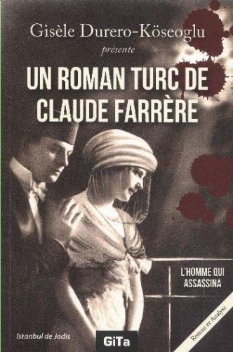 Un Roman Turc De Claude Farrere