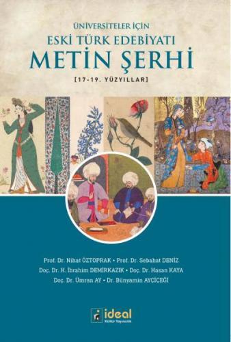 Üniversiteler İçin Eski Türk Edebiyatı  Metin Şerhi-17.-19. Yüzyıllar