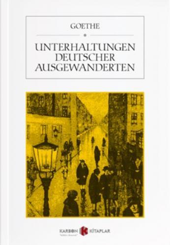 Unterhaltungen Deutscher Ausgewanderten Goethe