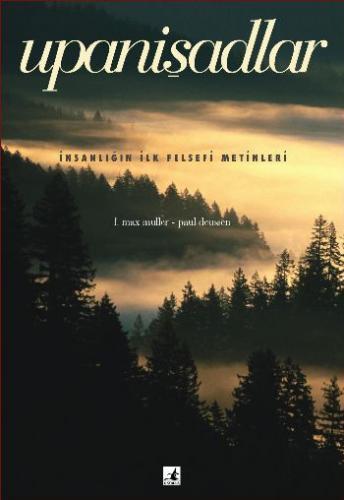 Upanişadlar-İnsanlığın İlk Felsefi Metinleri