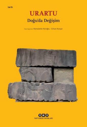 Urartu – Doğu'da Değişim (Küçük Boy) Kemalettin Köroğlu