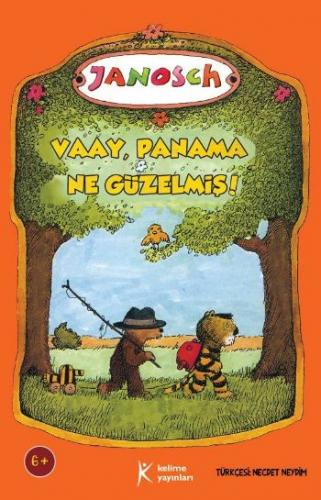 Vaay, Panama Ne Güzelmiş!