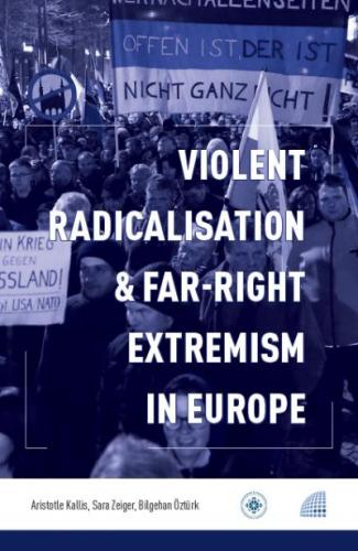 Violent Radicalisation - Far-Right Extremism in Europe