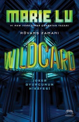 Wildcard-Joker Oyuncunun Hikayesi