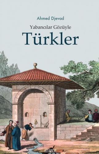 Yabancılar Gözüyle Türkler