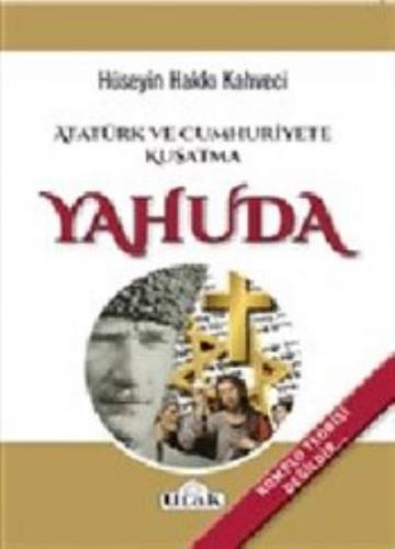 Yahuda - Atatürk ve Cumhuriyete Kuşatma
