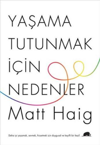 Yaşama Tutunmak İçin Nedenler Matt Haig