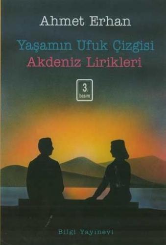 Yaşamın Ufuk Çizgisi Ahmet Erhan