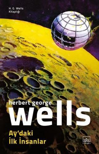 Ay'daki İlk İnsanlar H. G. Wells