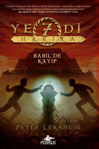 Yedi Harika 2 Babil'de Kayıp -Ciltli