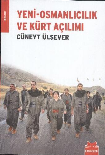 Yeni-Osmanlıcılık ve Kürt Açılımı