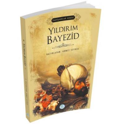 Yıldırım Bayezid-Padişahlar Serisi
