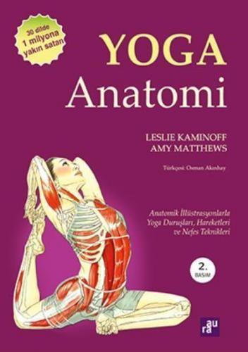 Yoga Anatomi Leslie Kaminoff-Amy Matthews