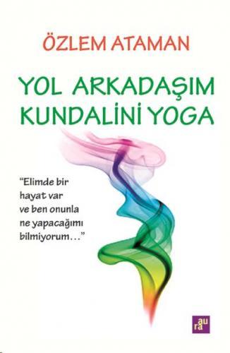 Yol Arkadaşim Kundalini Yoga