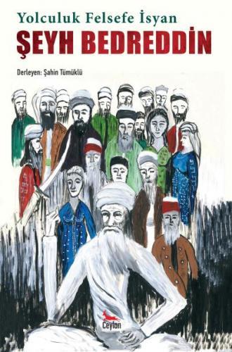 Yolculuk Felsefe İsyan Şeyh Bedreddin