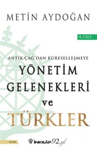 Yönetim Gelenekleri ve Türkler 2.Cilt