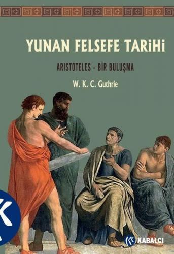 Yunan Felsefe Tarihi VI W. K. C. Guthrie