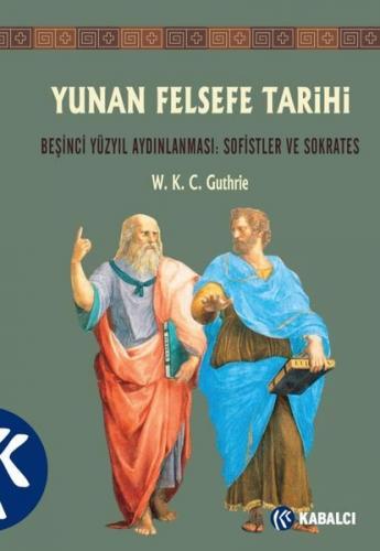 Yunan Felsefe Tarihi III W. K. C. Guthrie