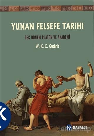 Yunan Felsefe Tarihi 5.Cilt W. K. C. Guthrie
