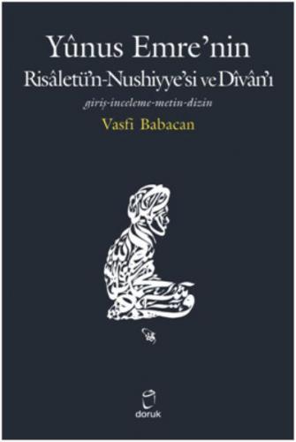 Yunus Emre'nin Risaletü'n-Nushiyye'si ve Divan'ı
