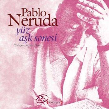 Yüz Aşk Sonesi Pablo Neruda