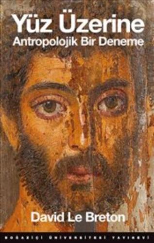 Yüz Üzerine-Antropolojik Bir Deneme