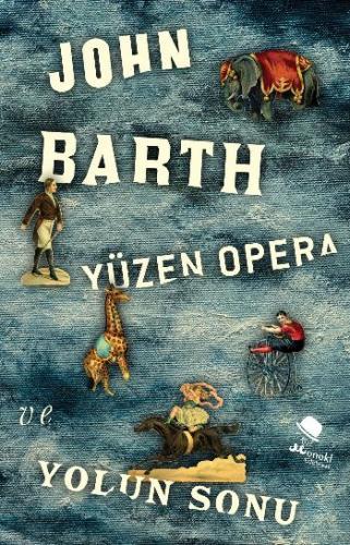 Yüzen Opera ve Yolun Sonu