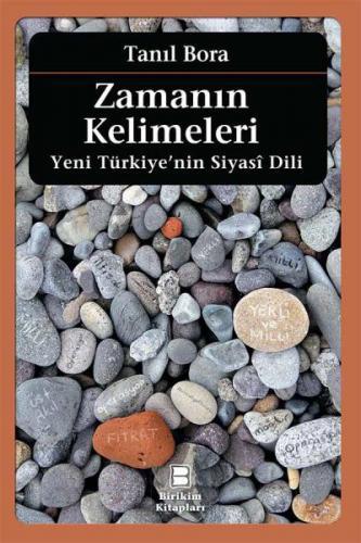 Zamanın Kelimeleri - Yeni Türkiye'nin Siyasi Dili