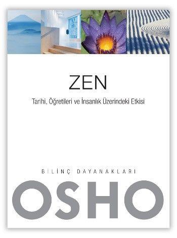 Zen Tarihi Öğretileri ve İnsanlık Üzerindeki Etkisi Osho