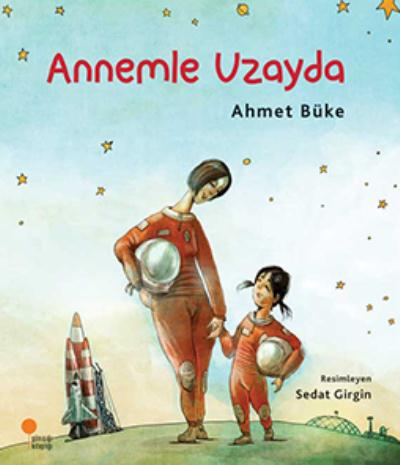Zeyno Kitapları Dizisi 2-Annem Uzayda
