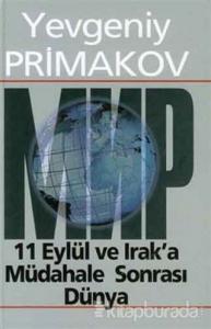 11 Eylül ve Irak'a Müdahale Sonrası Dünya (Ciltli)