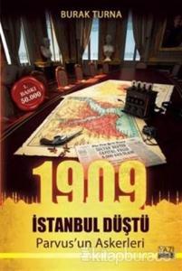 1909 İstanbul Düştü