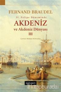 2. Felipe Dönemi'nde Akdeniz ve Akdeniz Dünyası 3