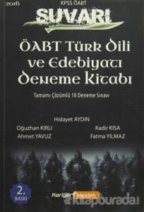 2016 KPSS ÖABT Türk Dili ve Edebiyatı Öğretmenliği Süvari Tamamı Çözümlü 10 Deneme