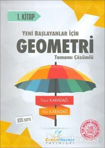 2018 YKS Yeni Başlayanlar İçin Geometri Serisi 1. Kitap Tamamı Çözümlü Konu Anlatımlı