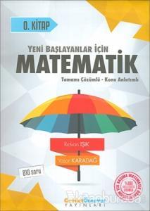 2018 YKS Yeni Başlayanlar İçin Matematik Serisi 0. Kitap Tamamı Çözümlü Konu Anlatımlı