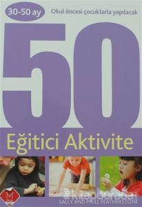 30-50 Ay Okul Öncesi Çocuklarla Yapılacak 50 Eğitici Aktivite