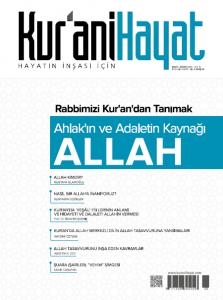 Kur'ani Hayat Dergisi/ Ahlakın ve Adaletin Kaynağı Allah/ Mart-Nisan 2017 52. Sayı