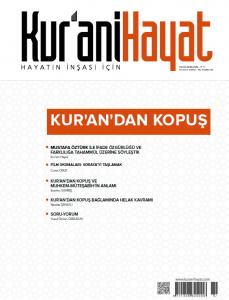 Kur'ani Hayat Dergisi/Kur'an'dan Kopuş/ Eylül-Ekim 2019 67.Sayı ve Çocuk Eki
