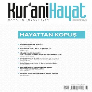 Kur'ani Hayat Dergisi/ Hayattan Kopuş/ Temmuz - Ağustos 2020 72.Sayı ve Çocuk Eki