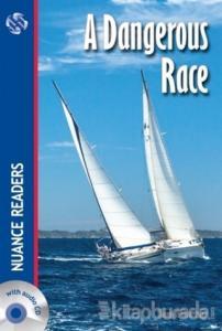 A Dangerous Race + CD Nuance Readers Level - 1 A1