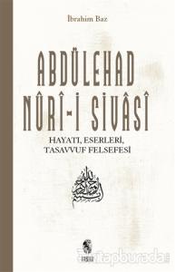 Abdülehad Nuri-i Sivasi