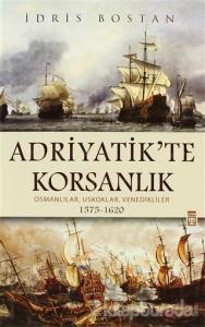 Adriyatik'te Korsanlık (Ciltli)