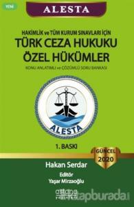 ALESTA - Hakimlik ve Tüm Kurum Sınavları için Türk Ceza Hukuku Özel Hükümler - Konu Anlatımlı ve Çözümlü Soru Bankası 2020