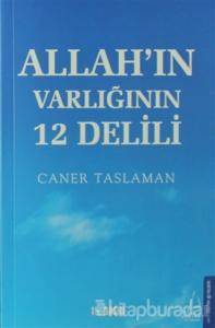 Allah'ın Varlığının 12 Delili