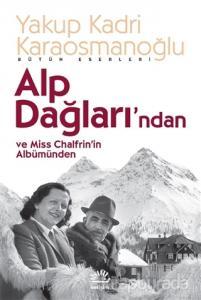 Alp Dağlarından ve Miss Chalfrin'in Albümünden