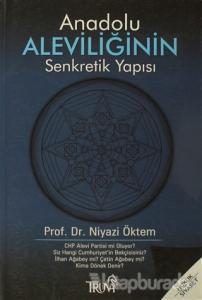 Anadolu Aleviliğinin Senkretik Yapısı