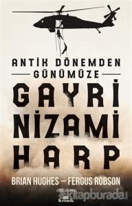 Antik Dönemden Günümüze Gayri Nizami Harp