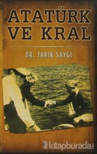 Atatürk ve Kral