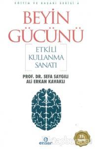 Beyin Gücünü Etkili Kullanma Sanatı